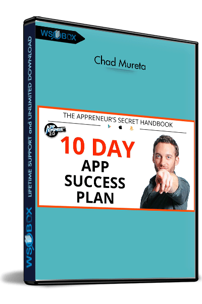 10-Day-App-Success-Plan-–-Chad-Mureta
