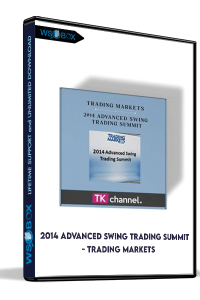 2014-Advanced-Swing-Trading-Summit---Trading-Markets