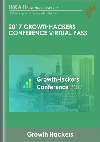2017 GrowthHackers Conference Virtual Pass – Growth Hackers