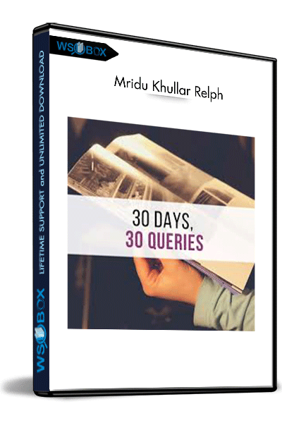 30-Days-and-30-Queries-–-Mridu-Khullar-Relph