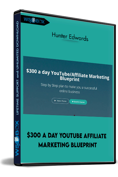 $300-a-day-YouTube-Affiliate-Marketing-Blueprint