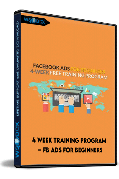4-Week-Training-Program-–-Fb-Ads-For-Beginners