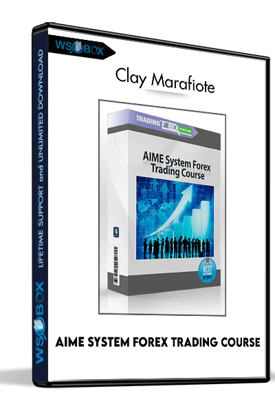 AIME-System-Forex-Trading-Course---Clay-Marafiote