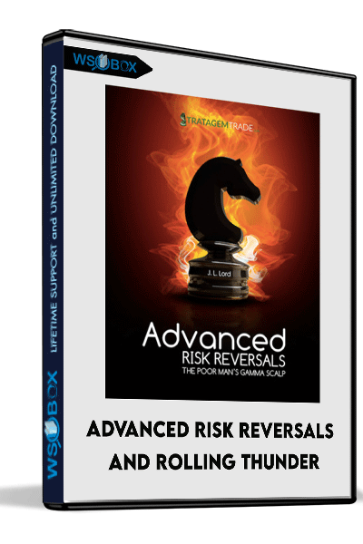 Advanced-Risk-Reversals-and-Rolling-Thunder