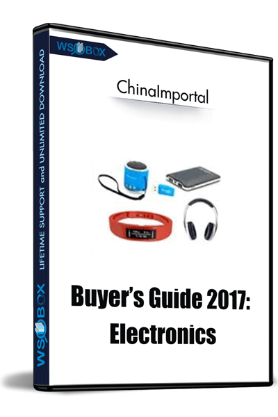 Buyer's-Guide-2017-Electronics-–-ChinaImportal