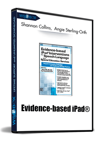 Evidence-based-iPad®-Interventions-for-Speech-Language-and-Special-Education-Services---Shannon-Collins-,--Angie-Sterling-Orth
