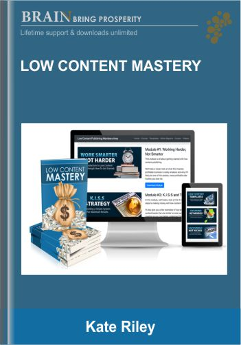 Low Content Mastery – Kate Riley