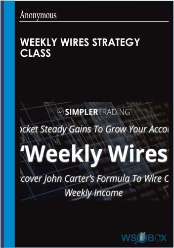 Weekly Wires Strategy Class