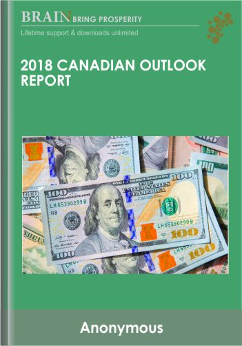 2018 Canadian Outlook Report – Martin Armstrong