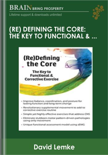 (Re)Defining the Core: The Key to Functional &Corrective Exercise – David Lemke