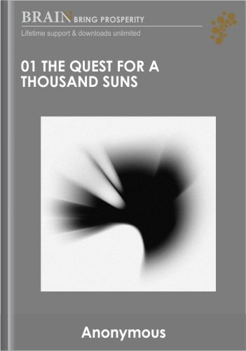 01 – The Quest for a Thousand Suns