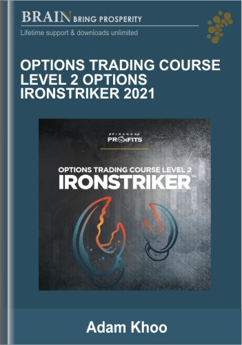 Options Trading Course Level 2 Options Ironstriker 2021